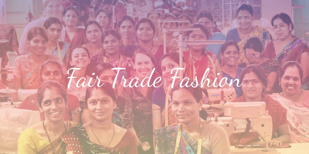fair trade fashion, fair trade clothing