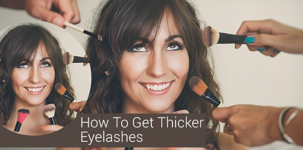 Thicker-Eyelashes