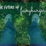 The Future of Fairyburger