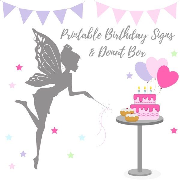 printable birthday fairy signs & donut box