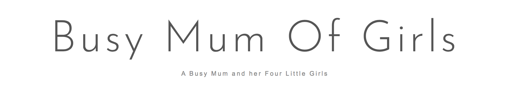 Busy mum of girls blog