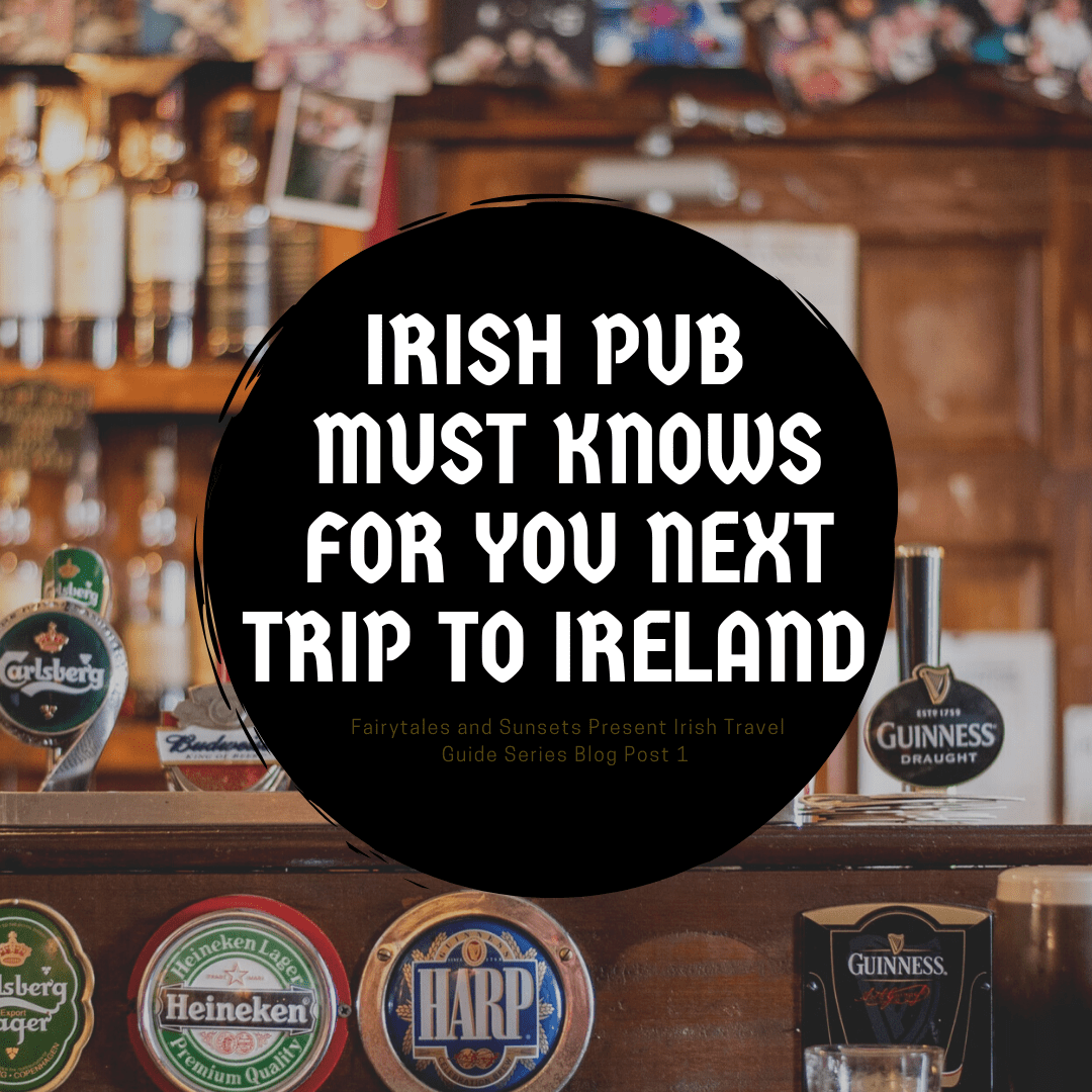The Top Three Ireland Pubs You Need to Visit