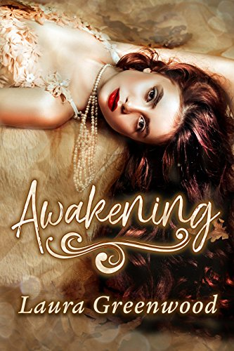 Awakening by Laura Greenwood