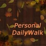 Fall Personal DailyWalk