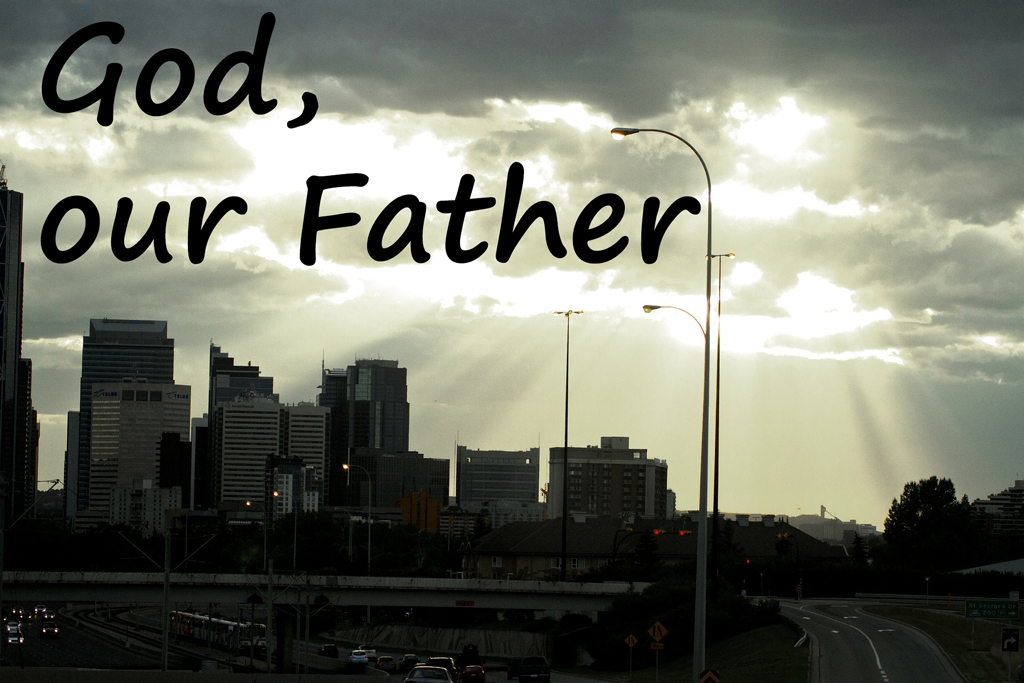 You are currently viewing God – Our Father