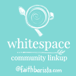 Spiritual Whitespace Linkup