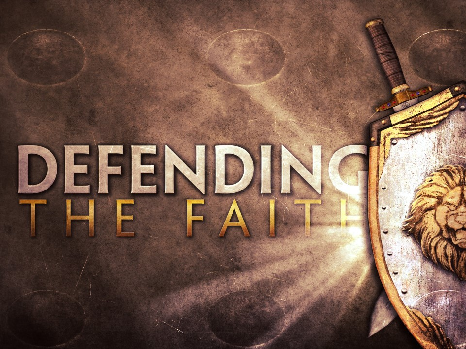 Biblical Defending the Faith