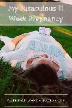 my-miraculous-11-week-pregnancy My Miraculous 11 Week Pregnancy