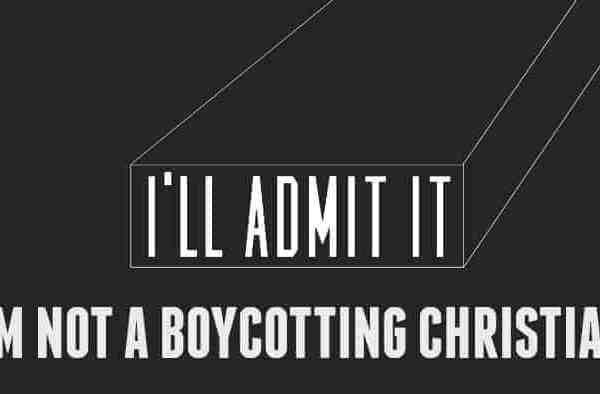 Why I'm Not A Boycotting Christian