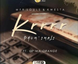 MFR Souls & Kwesta Krrr