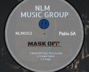 PabloSA & Afro Exotiq – Mask Off (Afro Mix)