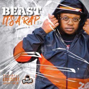 Fakaza Music Download Beast It's A Rap EP Zip