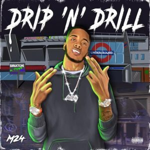 Fakaza Music Download M24 Drip N Drill Album