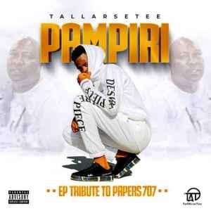 Fakaza Music Download TallArseTee Pampiri EP Zip