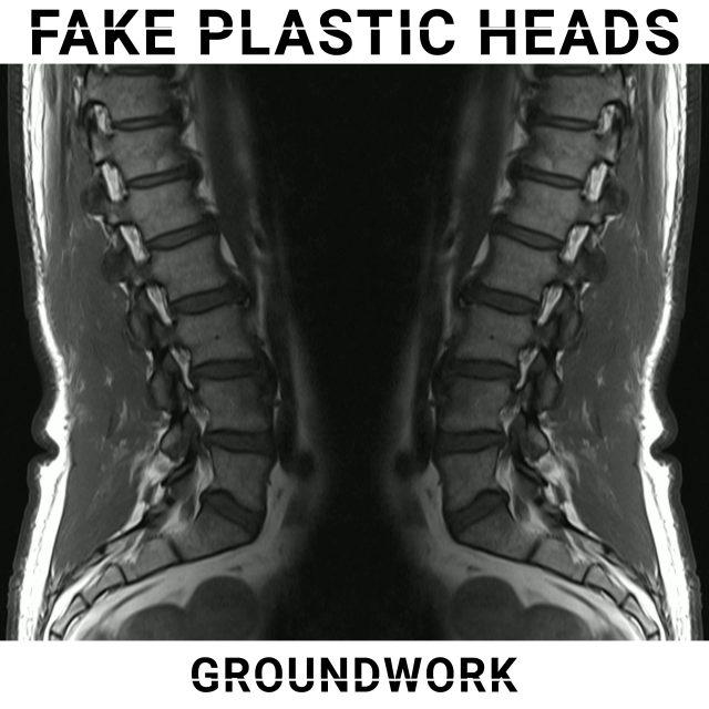 Fake Plastic Heads album Groundwork