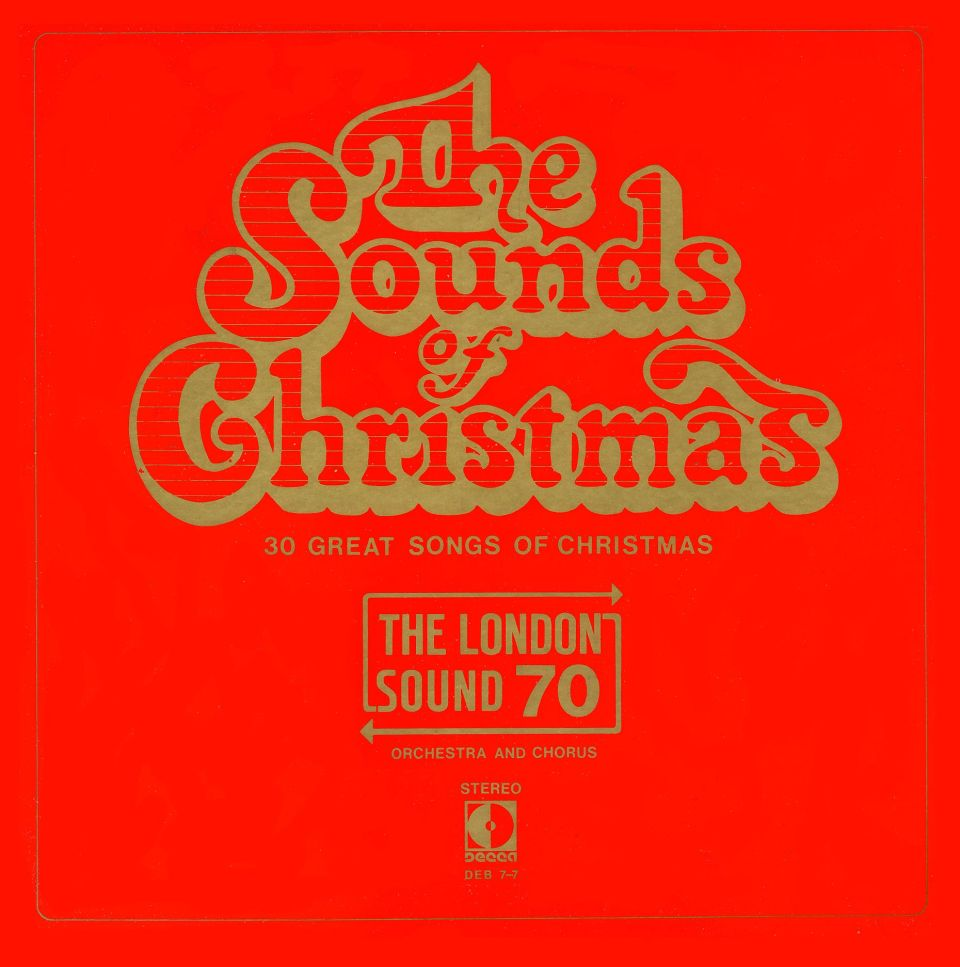 The Sounds of Christmas - The London Sound 70