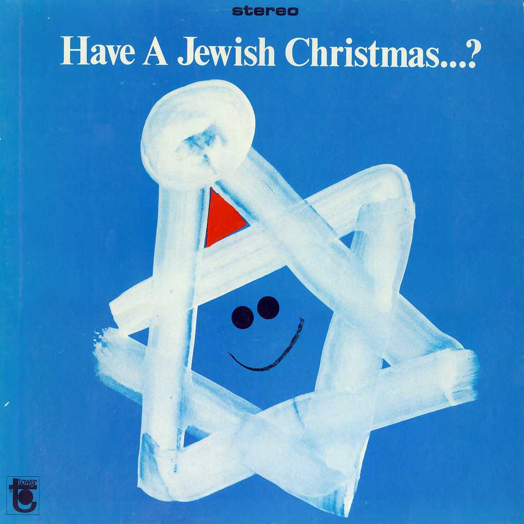 Have A Jewish Christmas…? by Ray Brenner & Barry E. Blitzer (1967)