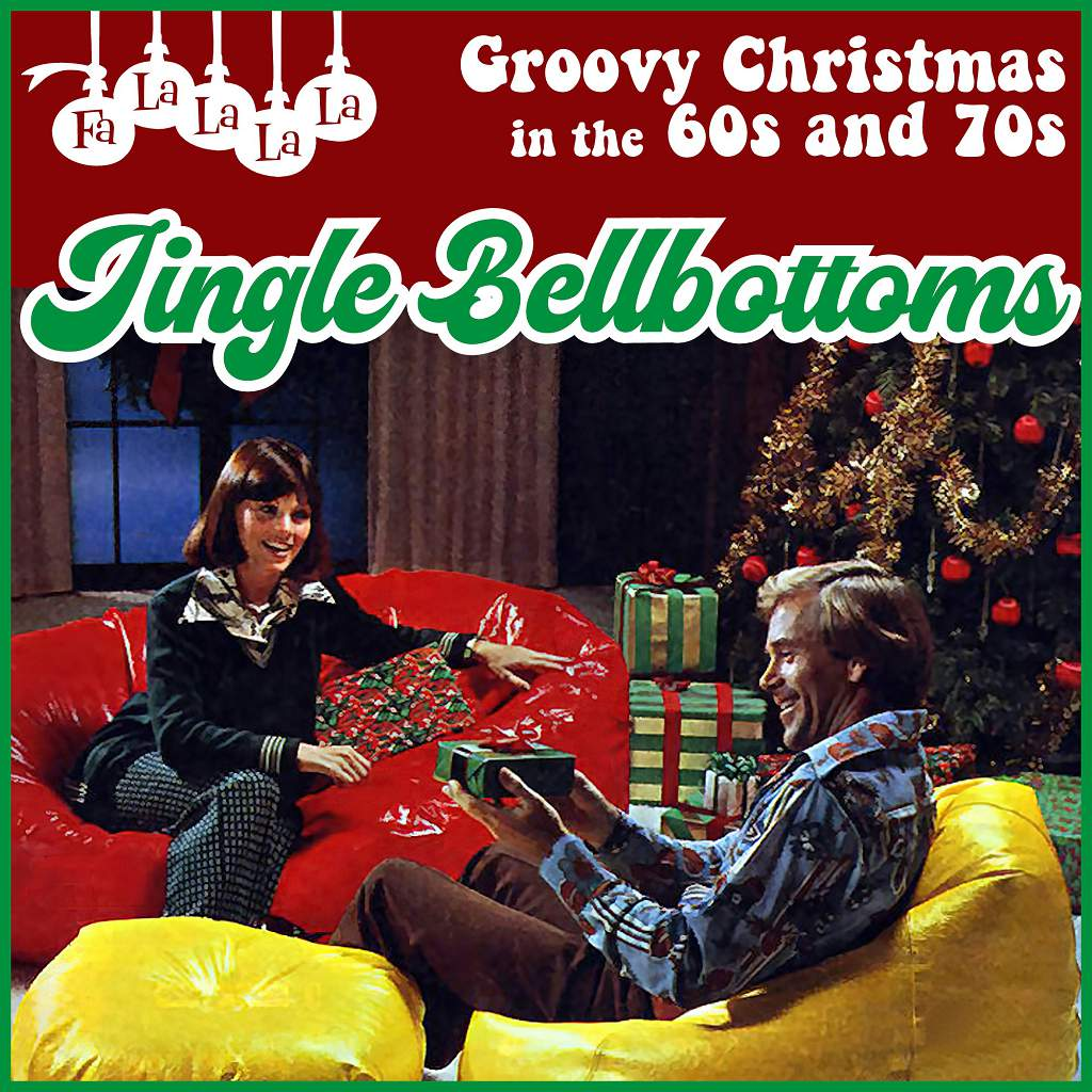 Jingle Bellbottoms – Spotify Playlist of 1960s and 1970s Christmas