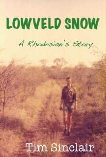"The cover of Tim Sinclair's new book, ""Lowveld Snow"""