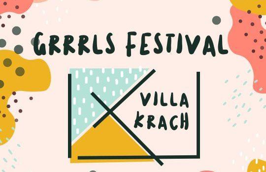 Villa Krach- grrls Festival