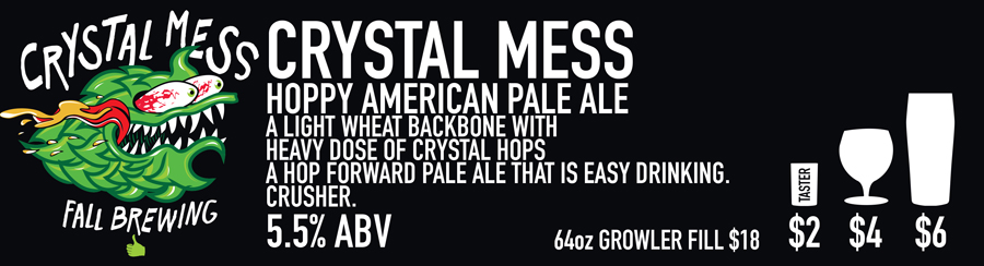 Tasting Room Sign of Crystal Mess Beer