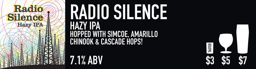 Tasting Room Sign for Radio Silence Beer