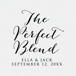 """The Perfect Blend"" wedding favor stamp is ideal for dressing up wedding tea or coffee bag favors.  Can also be used for wedding decor!  T248"