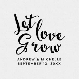 Let Love Grow Wedding Favor Stamp Style T226