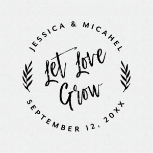 Let Love Grow Wedding Favor Stamp Brush Calligraphy T405