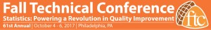 Fall Technical Conference October 4 - 6, Philadelphia, PA