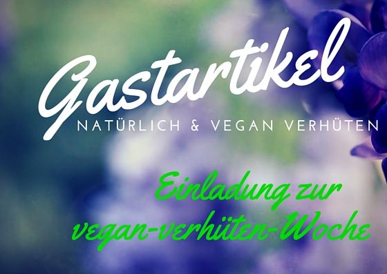gastartikel vegan verhüten woche