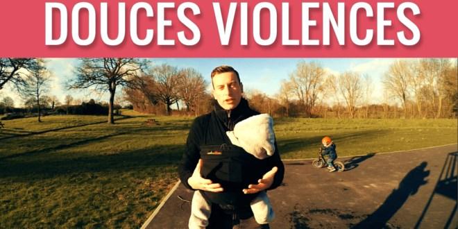 Douces violences