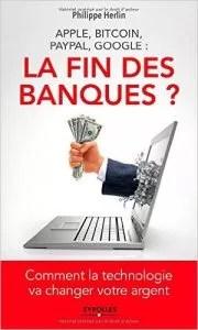 la fin des banques
