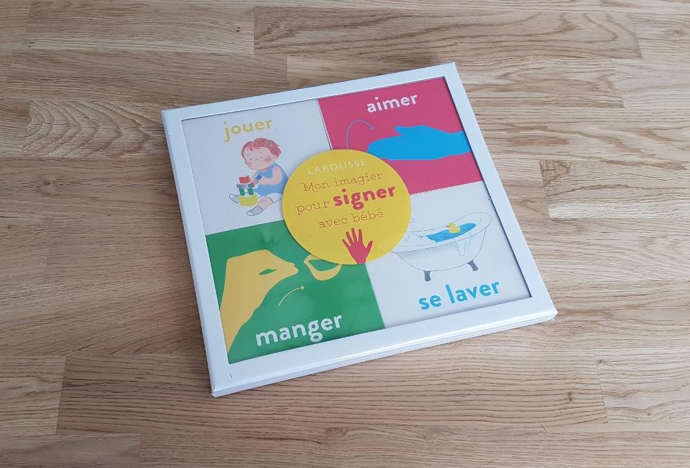 signes bébé expérience livre mon imagier pour signer avec bébé larousse