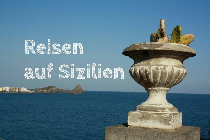 Sizilien individuell bereisen: 14 Fragen und Antworten aus unserem Nähkästchen
