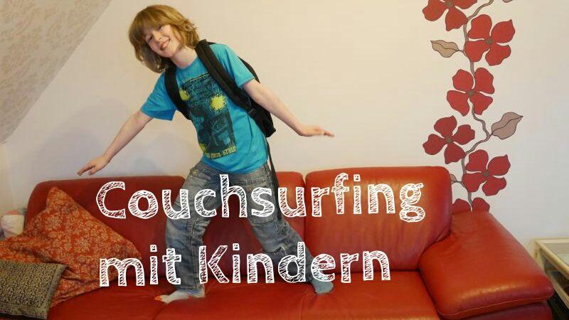"""Couchsurfing mit Kindern: So klappt der """"Gratis-Urlaub"""" für Familien"""