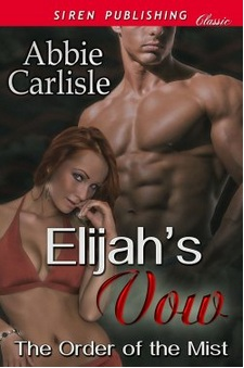 Family Clan Blog Elijah's Vow Abbie Carlisle