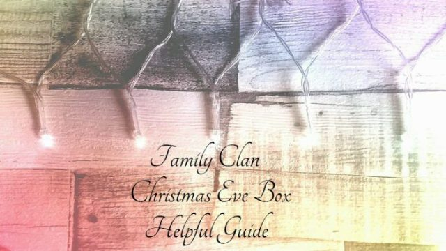 Family Clan Christmas Eve Box Guide