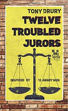 Tony Drury Nostalgic Novella Series Twelve Troubled Jurors