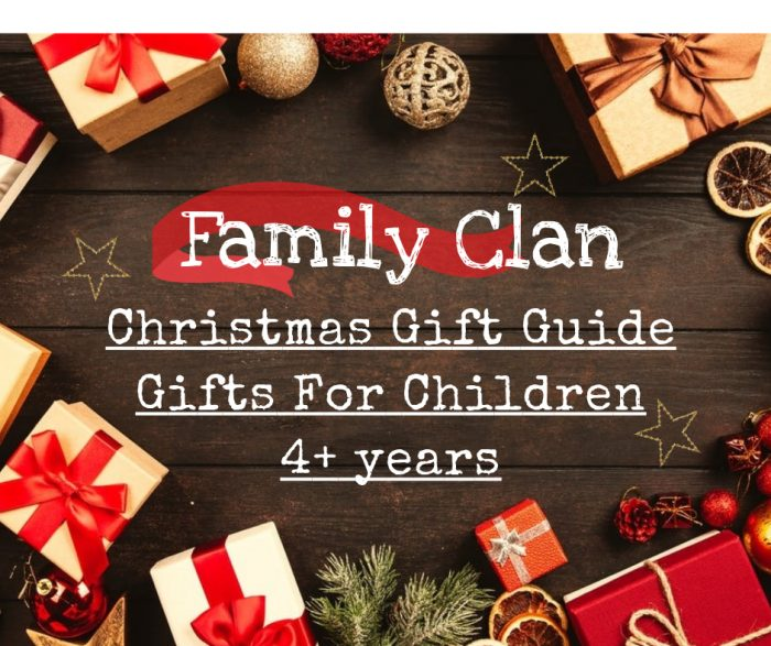 Family Clan Christmas Gift Guide For Children 4 years