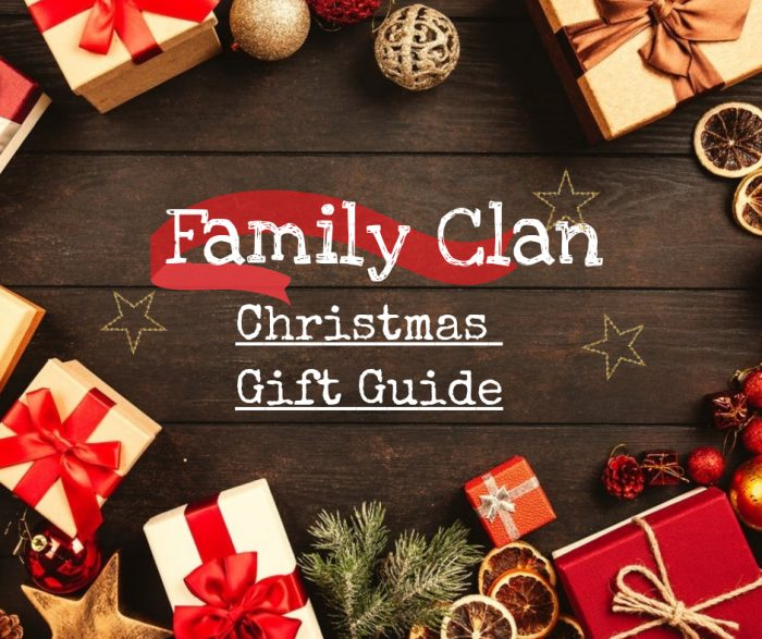 Family Clan Christmas Gift Guide 2019