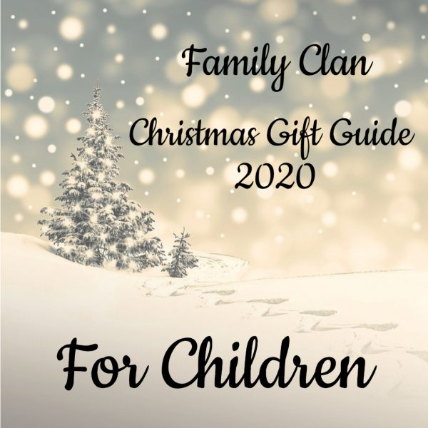 Christmas Gift Guide 2020 For Children - Made with DesignCap Family Clan