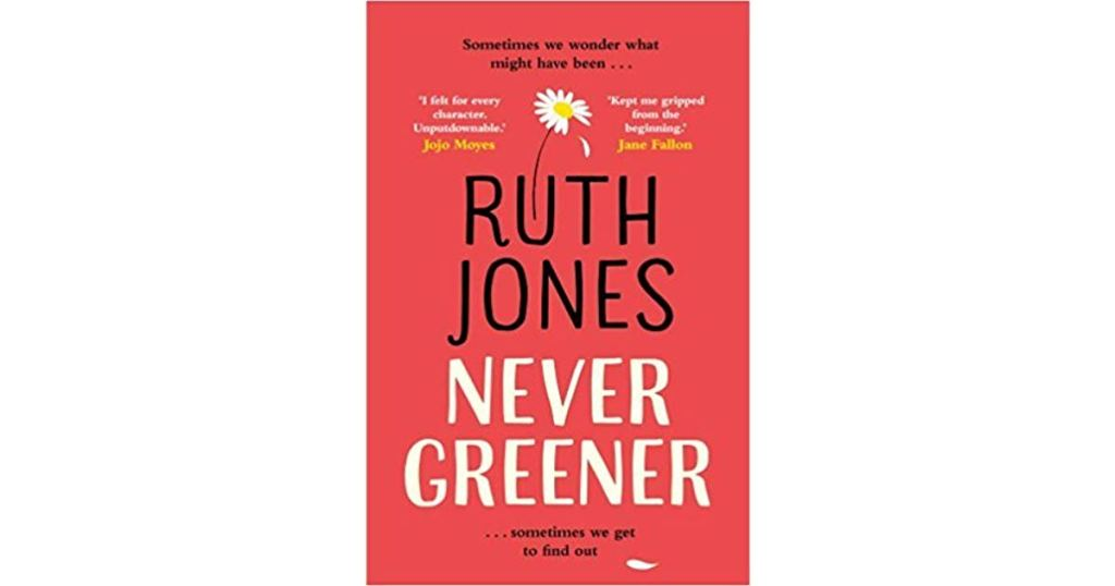 Ruth Jones Never Greener