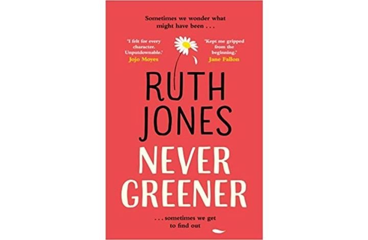 Never Greener by Ruth Jones – Book Review
