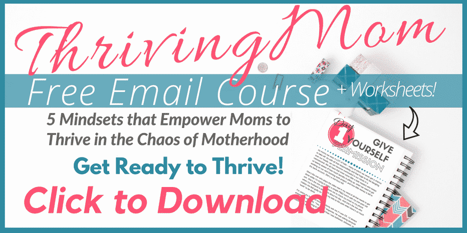 5 Mindsets to Help Moms Thrive