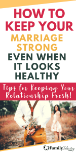 Keeping Your Marriage Strong