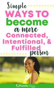 become a more connected intentional and fulfilled person