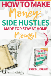 Looking to make extra cash on the side? Try starting a side hustle! Don't worry these are perfect for your busy stay at home mom schedule! #makingmoney #personalfinance #money #mompreneur #momboss