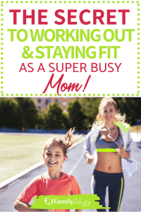 Want to start working out but don't know where to start? Learn the secret to working out and staying active with kids. #momlife #fitlife #exercise #fitness #healthylife #parenting