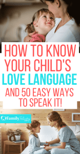 Want to learn your child's love language? Get the full list and 50 simple ways to speak your child's love language every day! #kidsandparenting #parentingtips #parenting #lovelanguage #kids